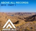 Above All Records 2015 – Part 1